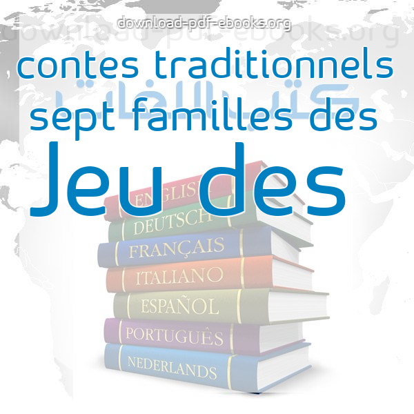 كتب Jeu des sept familles des contes traditionnels مكتبة كتب تعلم اللغات